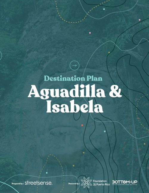 PlanesdeDestino-Aguadilla&Isabela_Eng_FoundationforPuertoRico